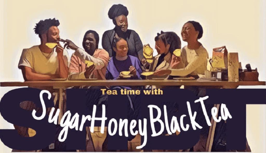 Sugar Honey Black Tea ist ein ein Kollektiv Schwarzer Personen in Wien mit dem Ziel: Schwarzen Stimmen eine Bühne zu geben.